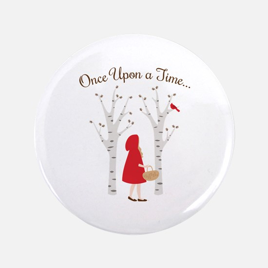 "Once Upon A Time... 3.5"" Button"