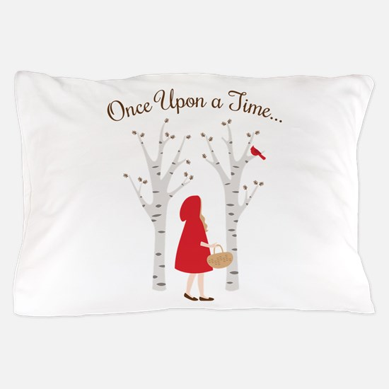 Once Upon A Time... Pillow Case