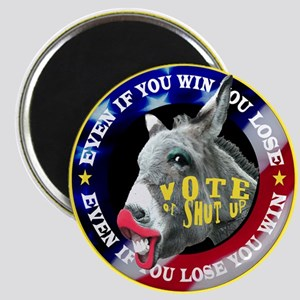 VOTE OR SHUT UP! Magnet