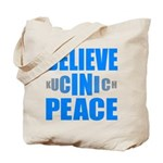Believe in Peace Tote Bag