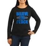 Believe in Peace Women's Long Sleeve Dark T-Shirt