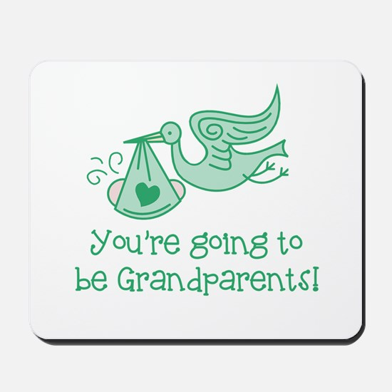 Going to be Grandparents Mousepad