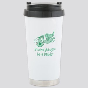 Going to be Daddy Stainless Steel Travel Mug