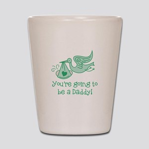 Going to be Daddy Shot Glass