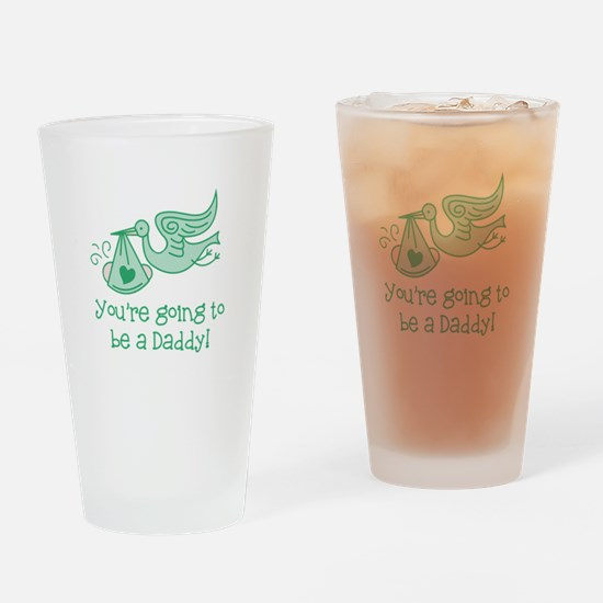 Going to be Daddy Drinking Glass