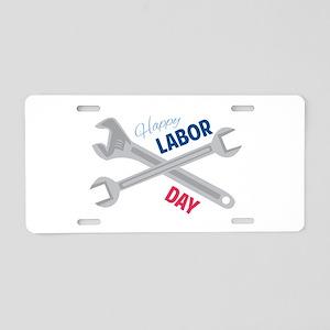 Happy Labor Day Aluminum License Plate