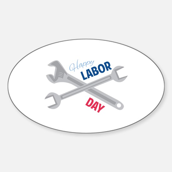 Happy Labor Day Decal