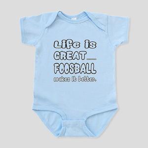 Life is Great.. Foosball Makes Baby Light Bodysuit