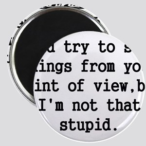 Id Try to See Things From Your Point of View - Stu
