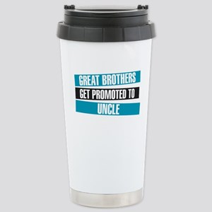 Great Brothers Get Promoted to Uncle Travel Mug