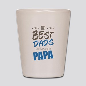 Great Dads Get Promoted to Papa Shot Glass