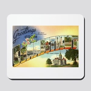 Greetings from Connecticut Mousepad