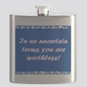 In No Uncertain Terms, You Are Worthless Flask