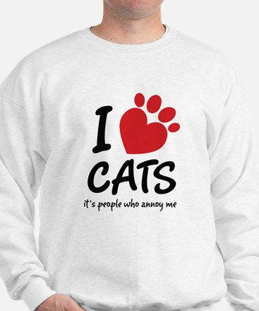 I Love Cats It's People Who Annoy Me Sweatshirt