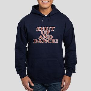 Shut up and dance! - Hoodie (dark)