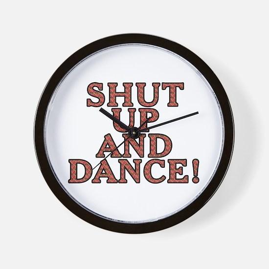 Shut up and dance! - Wall Clock