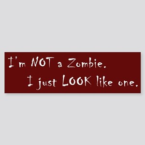 Zombie Look Bumper Sticker