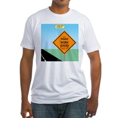 Road Work Ahead Maybe Shirt