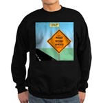 Road Work Ahead Maybe Sweatshirt (dark)