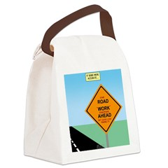 Road Work Ahead Maybe Canvas Lunch Bag