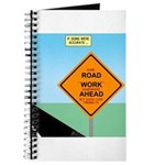 Road Work Ahead Maybe Journal