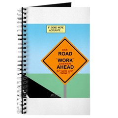Road Work Ahead Maybe Journal