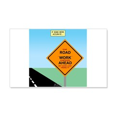 Road Work Ahead Maybe Wall Decal