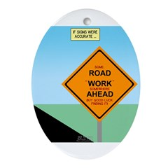 Road Work Ahead Maybe Ornament (Oval)