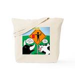 Bullfighter Warning Tote Bag