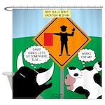 Bullfighter Warning Shower Curtain