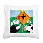Bullfighter Warning Square Canvas Pillow