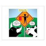 Bullfighter Warning Small Poster