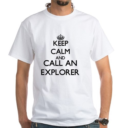 Keep calm and call an Explorer T-Shirt