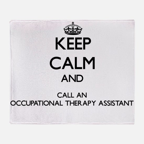 Keep calm and call an Occupational T Throw Blanket