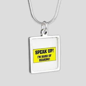 SPESAK UP - IM HARD OF HEARING! Necklaces