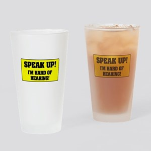 SPEAK UP - I'M HARD OF HEARING! - Drinking Glass
