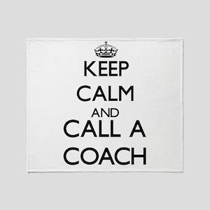 Keep calm and call a Coach Throw Blanket