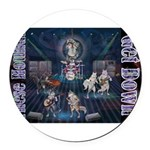 These Hounds Can Get Down!! Round Car Magnet