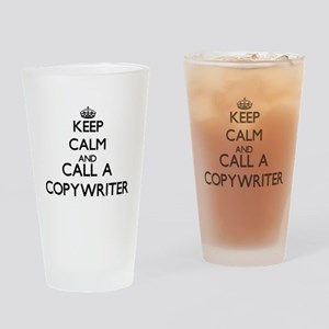 Keep calm and call a Copywriter Drinking Glass