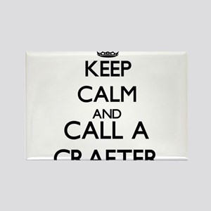 Keep calm and call a Crafter Magnets