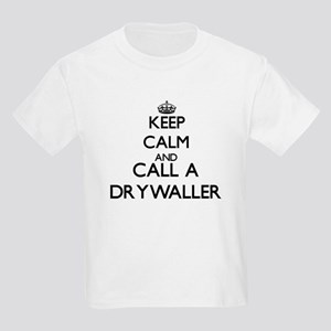 Keep calm and call a Drywaller T-Shirt