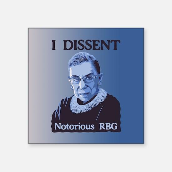 "Notorious RBG Square Sticker 3"" x 3"""