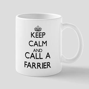 Keep calm and call a Farrier Mugs