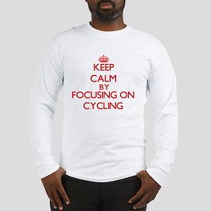 Keep Calm by focusing on Cycli Long Sleeve T-Shirt