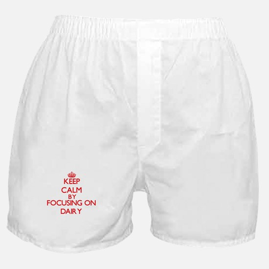 Keep Calm by focusing on Dairy Boxer Shorts