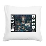 Dogs, Fun, and Rock Roll Square Canvas Pillow