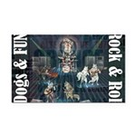 Dogs, Fun, and Rock Roll Rectangle Car Magnet