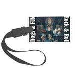 Dogs, Fun, and Rock Roll Luggage Tag