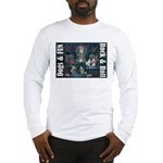 Dogs, Fun, and Rock Roll Long Sleeve T-Shirt