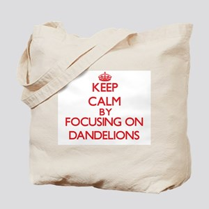 Keep Calm by focusing on Dandelions Tote Bag